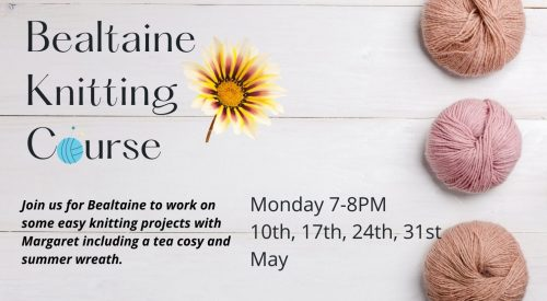Bealtaine Knitting Course